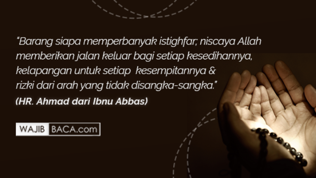 Doa Sayyidul Istighfar Lengkap Beserta Keutamaannya
