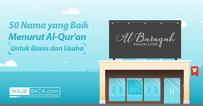 50 Nama yang Baik Menurut Al-Qur`an Untuk Bisnis dan Usaha Anda