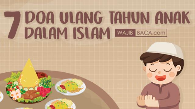 7 Doa Ulang Tahun Anak Dalam Islam Lengkap