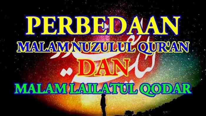 Apa Perbedaan Nuzulul Quran dan Malam Lailatul Qadar?